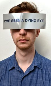 I´VE SEEN A DYING EYE