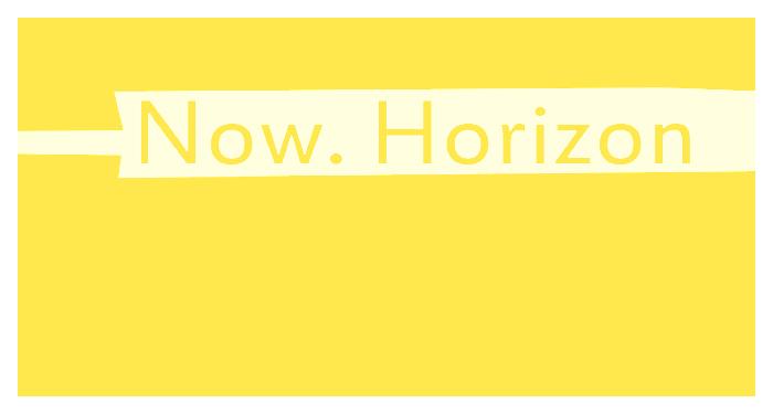 Ausstellung Now. Horizon
