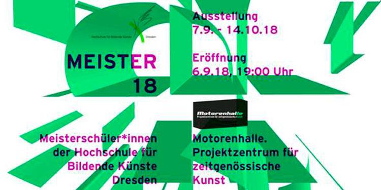 Ausstellung | Meister 18 | 07.09.–14.10.2018